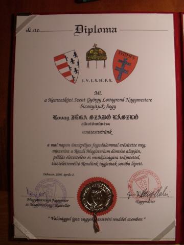 lovag Jéga Szabó László (Tamás) alkotóművész - diploma 2006 Debrecen